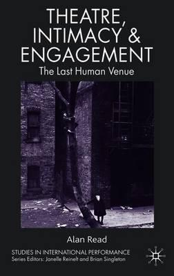 Theatre, Intimacy & Engagement