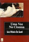 Uma Voz no Cinema