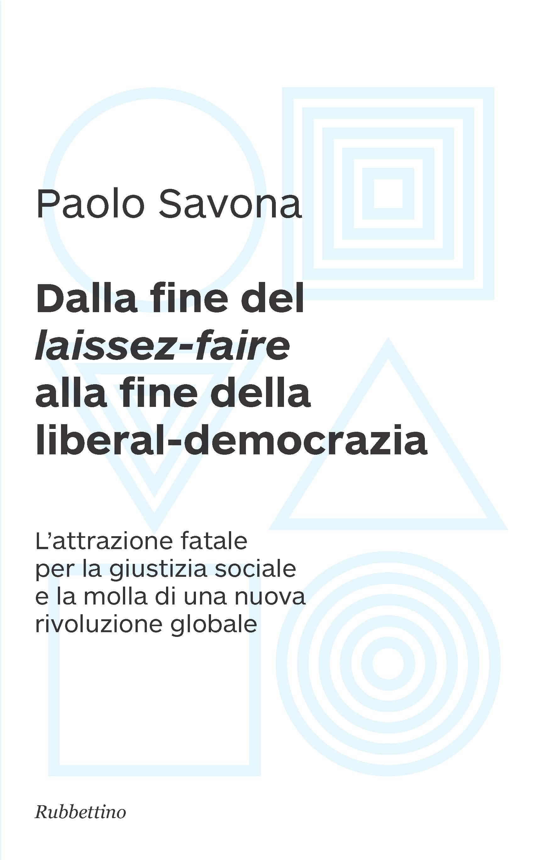 Dalla fine del laissez-faire alla fine della liberal-democrazia