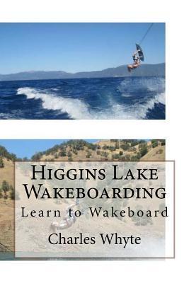 Higgins Lake Wakeboarding