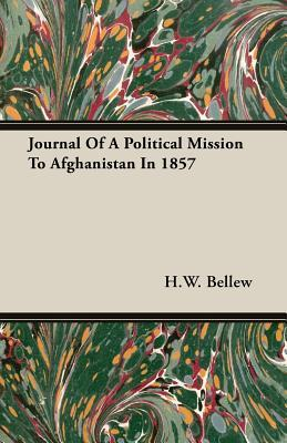 Journal Of A Political Mission To Afghanistan In 1857