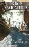Les Rois navigateurs...