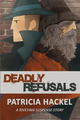Deadly Refusals