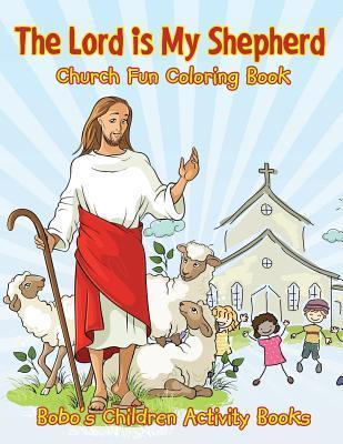 The Lord is My Shepherd Church Fun Coloring Book
