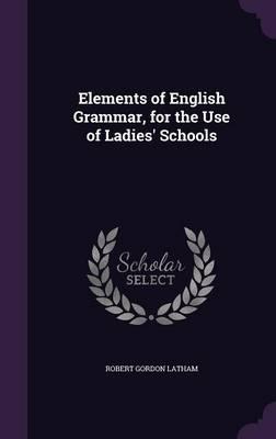 Elements of English ...