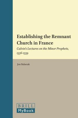 Establishing the Remnant Church in France