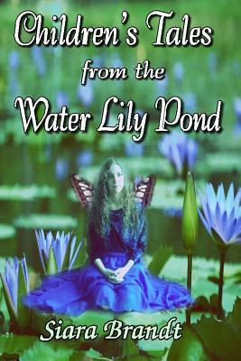 Children's Tales from the Water Lily Pond