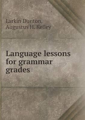 Language Lessons for Grammar Grades