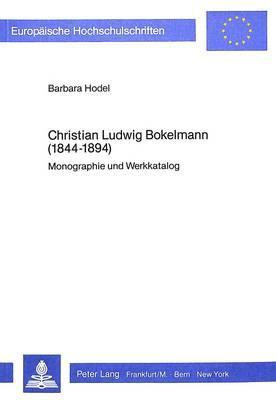 Christian Ludwig Bokelmann (1844-1894)