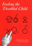 Feeding the Disabled Child
