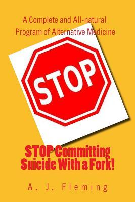 Stop Committing Suicide With a Fork!