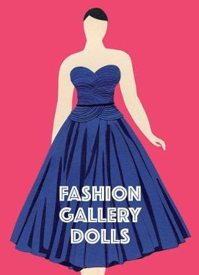 Fashion Gallery Dolls