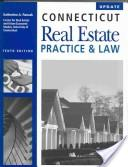Connecticut Real Estate Practice and Law