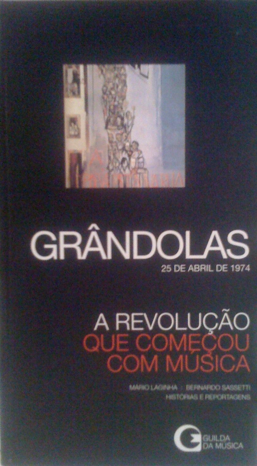 Grândolas: 25 de Abril de 1974