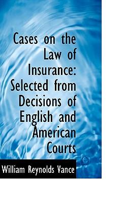 Cases on the Law of Insurance
