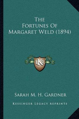 The Fortunes of Margaret Weld (1894)