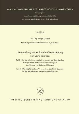 Untersuchung Zur Rationellen Verarbeitung Von Leinengarnen