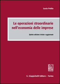 Le operazioni straordinarie nell'economia delle imprese