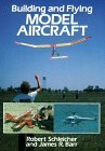 Building and Flying Model Aircraft