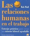 Las relaciones humanas en el trabajo