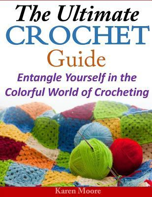 The Ultimate Crochet Guide