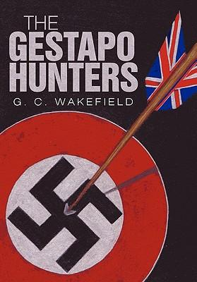 The Gestapo Hunters