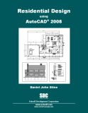 Residential Design Using AutoCAD 2008