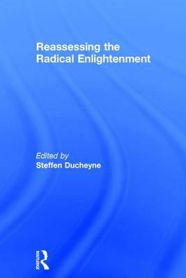 Reassessing the Radical Enlightenment