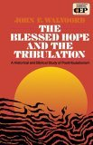 The Blessed Hope and the Tribulation