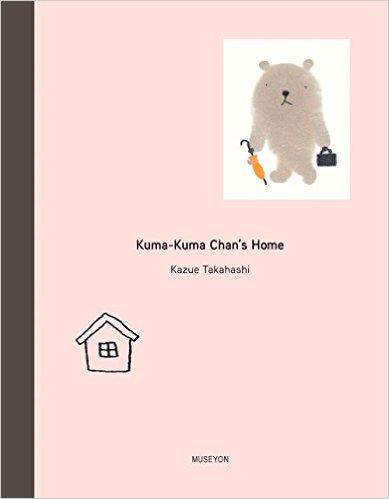 Kuma-Kuma Chan's Home