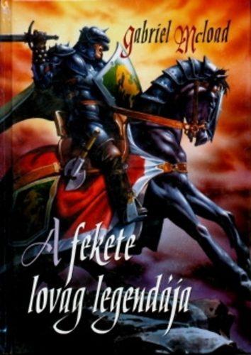 A fekete lovag legendája