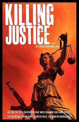 Killing Justice
