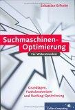 Suchmaschinenoptimierung für Webentwickler. Grundlagen, Funktionsweisen und Ranking-Optimierung