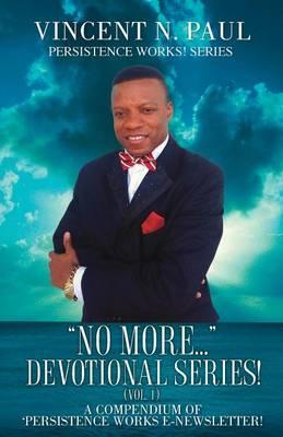 No More... Devotional Series! (Vol. 1)