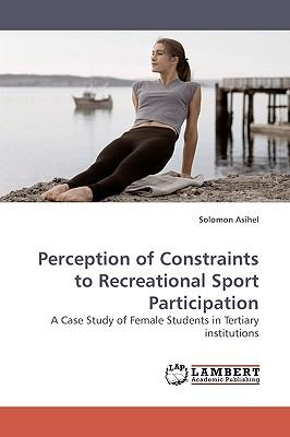 Perception of Constraints to Recreational Sport Participation