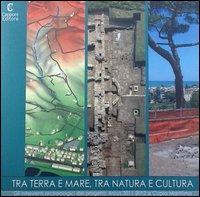 Tra terra e mare, tra natura e cultura. Il parco archeologico di Cupra marittima