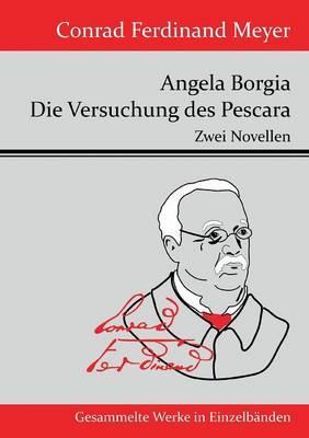 Angela Borgia / Die Versuchung des Pescara