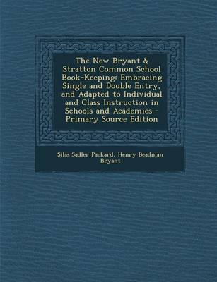 The New Bryant & Stratton Common School Book-Keeping