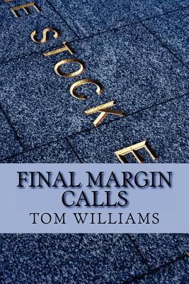 Final Margin Calls