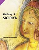 The Story of Sigiriya