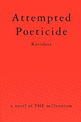 Attempted Poeticide