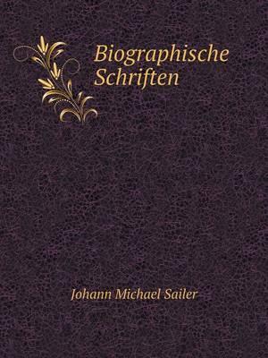 Biographische Schriften