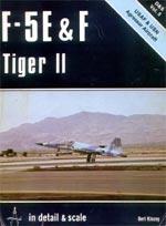F-5E & F Tiger II in Detail & Scale - D & S Vol. 5