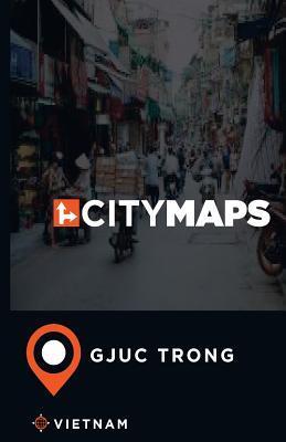 City Maps Gjuc Trong Vietnam