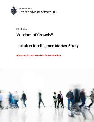 Wisdom of Crowds Location Intelligence Market Study