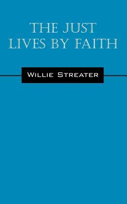 The Just Lives by Faith