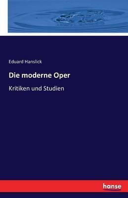 Die moderne Oper