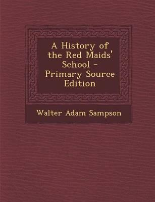 A History of the Red Maids' School