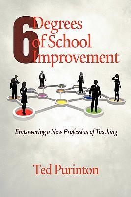 Six Degrees of School Improvement