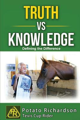 Truth Vs Knowledge